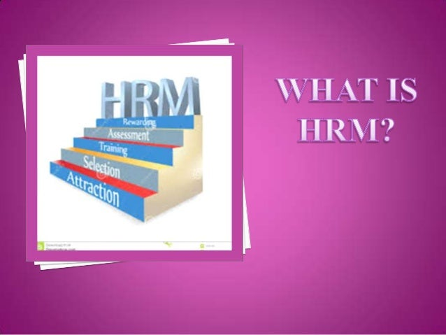 HRM Definition Function of hrm Scope of HRM