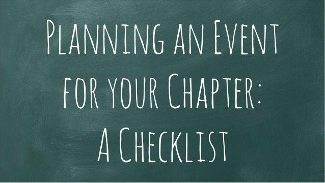 PlanninganEvent foryourChapter: AChecklist