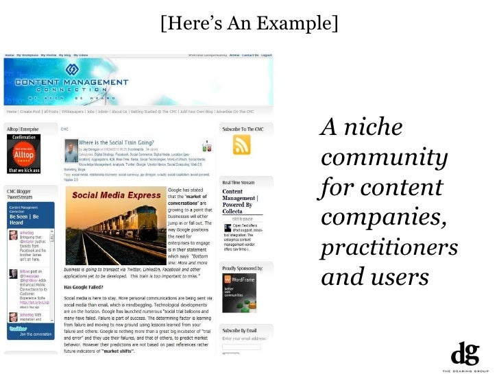 [Here's An Example] A niche community for content companies,  practitioners  and users
