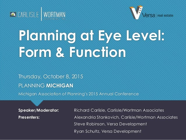 Planning at Eye Level: Form and Function