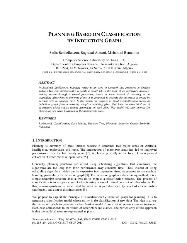 PLANNING BASED ON CLASSIFICATION BY INDUCTION GRAPH Sofia Benbelkacem, Baghdad Atmani, Mohamed Benamina Computer Science L...