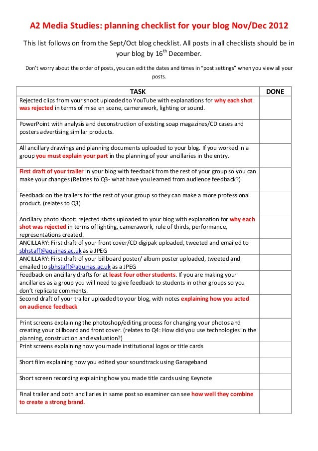 A2 Media Studies: planning checklist for your blog Nov/Dec 2012 This list follows on from the Sept/Oct blog checklist. All...