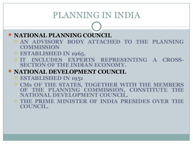 PLANNING IN INDIA  NATIONAL PLANNING COUNCIL  AN ADVISORY BODY ATTACHED TO THE PLANNING COMMISSION  ESTABLISHED IN 1965...