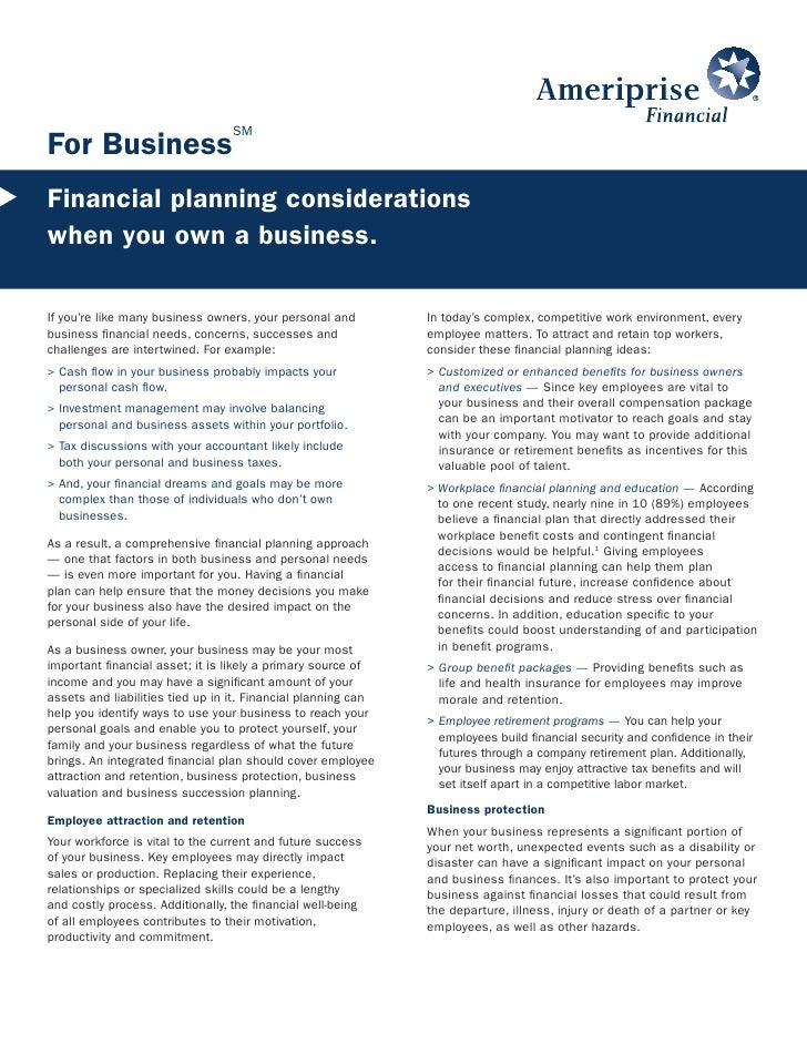 SM For Business Financial planning considerations when you own a business.  If you're like many business owners, your pers...