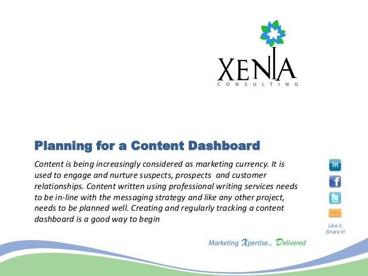 Planning for a Content DashboardContent is being increasingly considered as marketing currency. It isused to engage and nu...