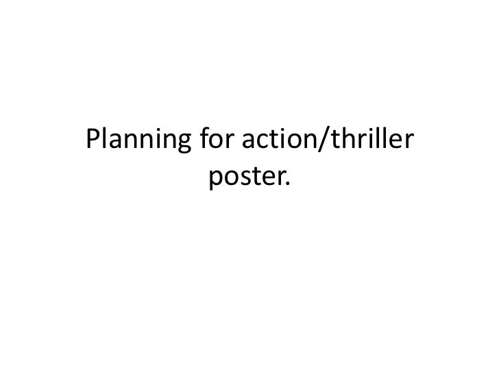 Planning for action/thriller          poster.
