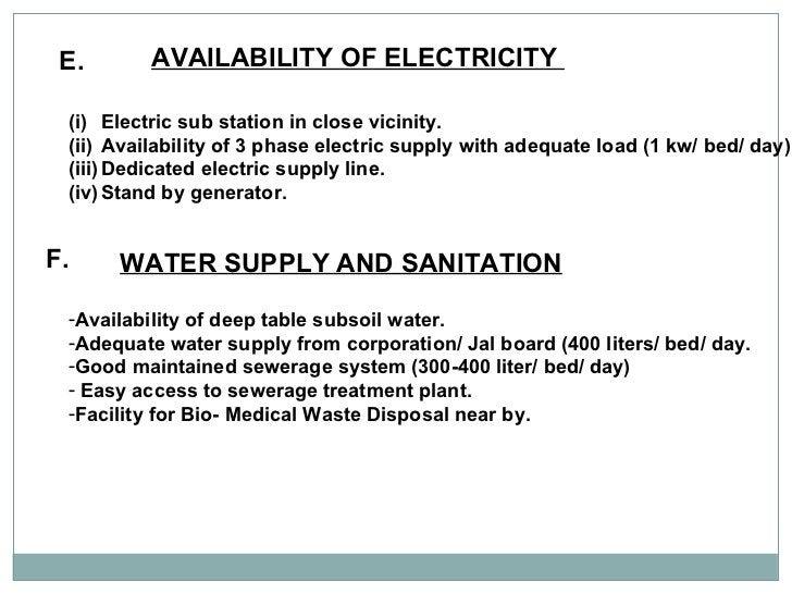 E. AVAILABILITY OF ELECTRICITY  <ul><li>Electric sub station in close vicinity. </li></ul><ul><li>Availability of 3 phase ...