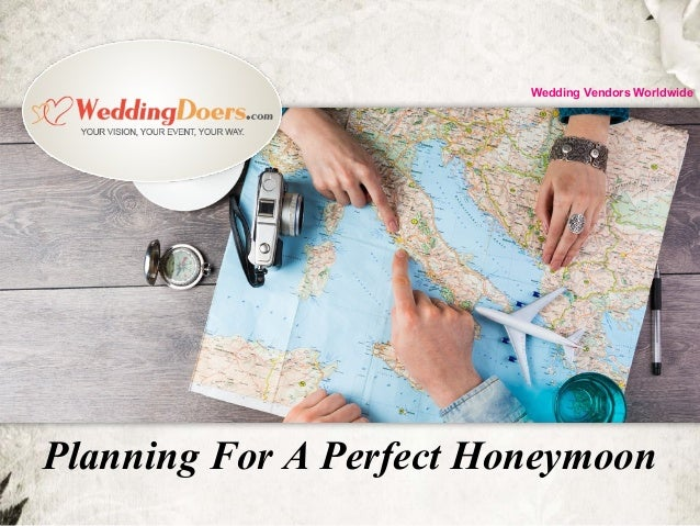 Planning For A Perfect Honeymoon Wedding Vendors Worldwide