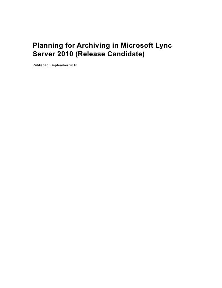 Planning for archiving lync server 2010 (rc)