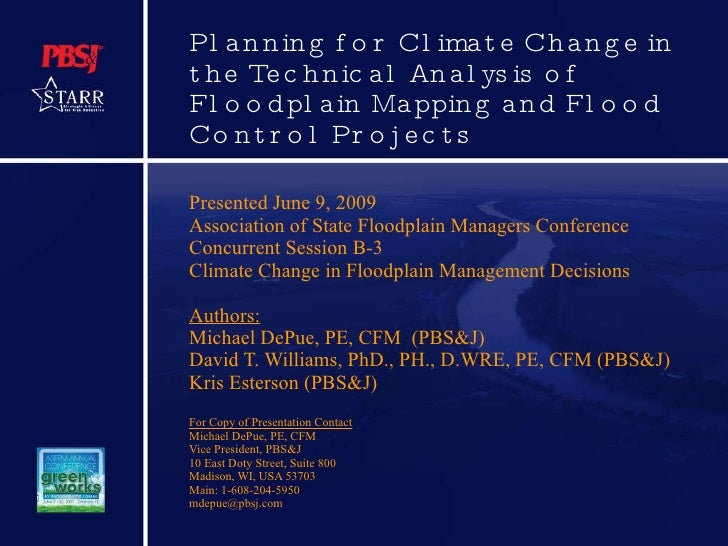 Planning for Climate Change in the Technical Analysis of Floodplain Mapping and Flood Control Projects Presented June 9, 2...