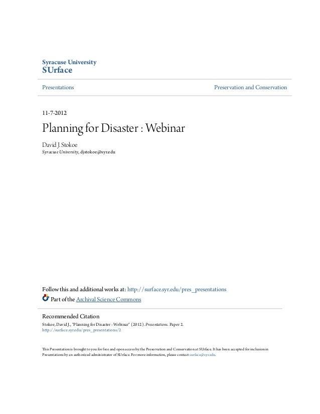 Syracuse UniversitySUrfacePlanning for Disaster : WebinarDavid J. StokoeSyracuse University                      Presentat...