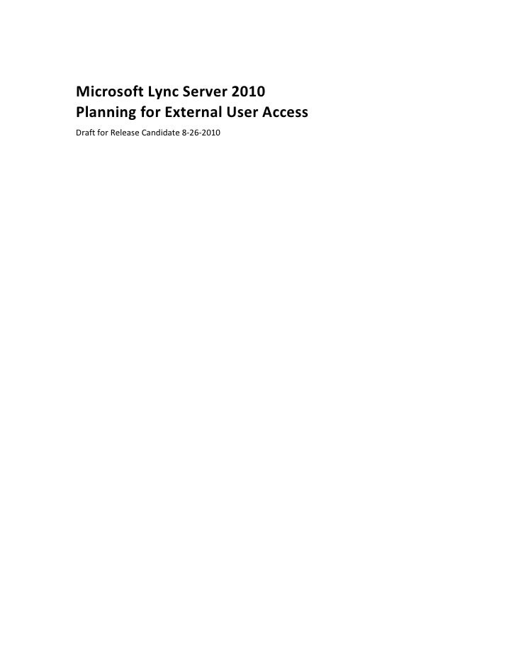 Microsoft Lync Server 2010 Planning for External User Access Draft for Release Candidate 8-26-2010