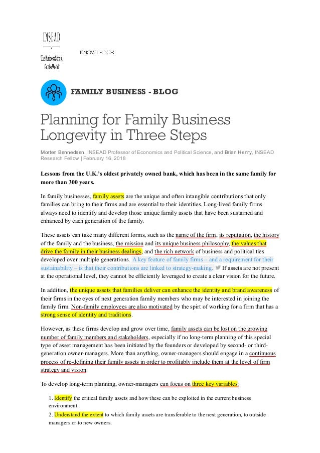 FAMILY BUSINESS - BLOG Planning for Family Business Longevity in Three Steps Morten Bennedsen, INSEAD Professor of Economi...