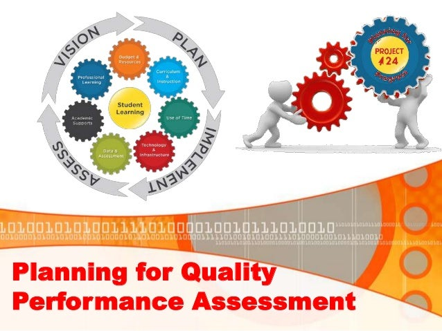 Planning for Quality Performance Assessment