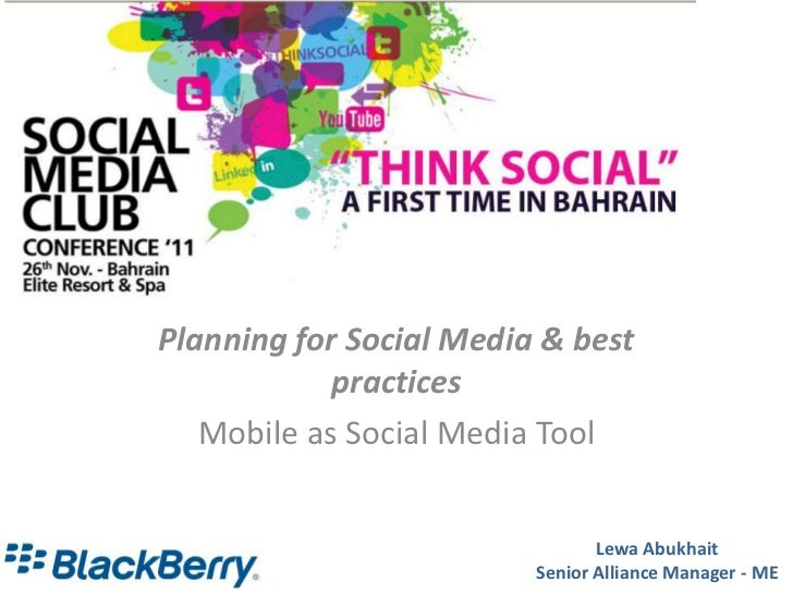 Planning for Social Media & best            practices   Mobile as Social Media Tool                                Lewa Ab...