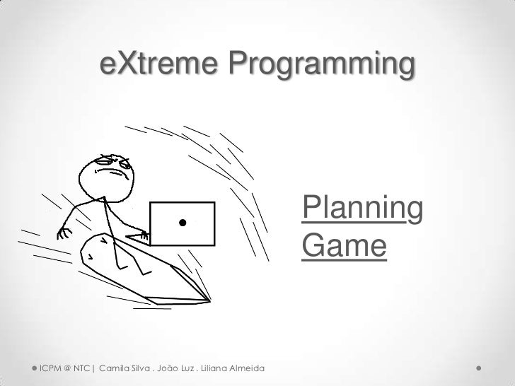 eXtreme Programming                                                        Planning                                       ...
