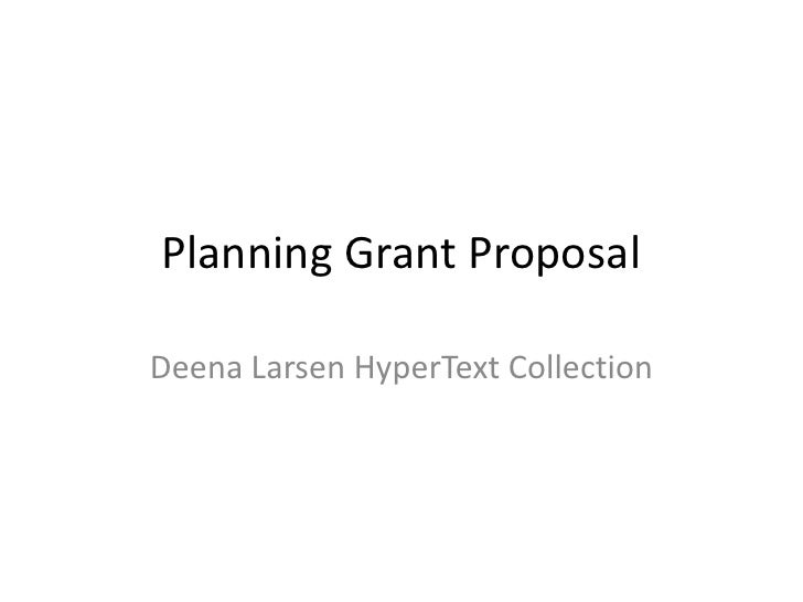 Planning Grant Proposal  Deena Larsen HyperText Collection
