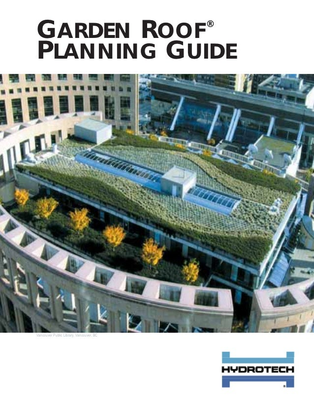GARDEN ROOF                               ®PLANNING GUIDEVancouver Public Library, Vancouver, BC