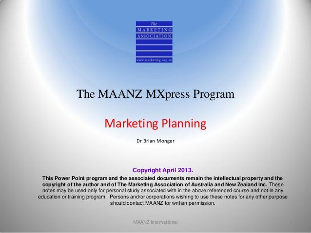 The MAANZ MXpress Program                            Marketing Planning                                          Dr Brian ...