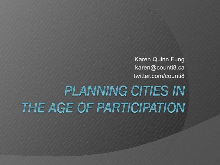 Karen Quinn Fung [email_address] twitter.com/counti8