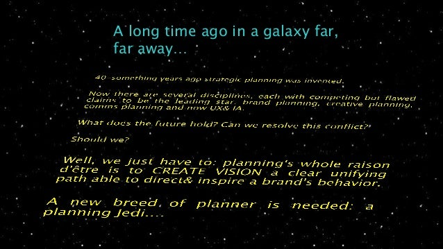 A long time ago in a galaxy far, far away…