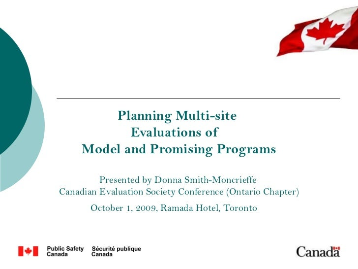Planning Multi-site            Evaluations of     Model and Promising Programs         Presented by Donna Smith-Moncrieffe...