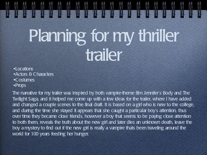 Planning for my thriller trailer <ul><li>Locations </li></ul><ul><li>Actors & Characters </li></ul><ul><li>Costumes </li><...