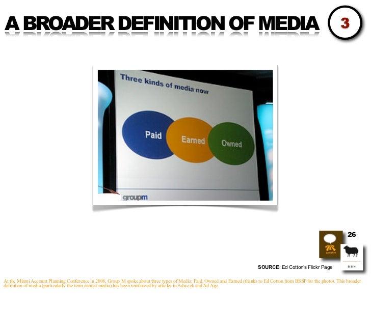 A BROADER DEFINITION OF MEDIA                                                                                             ...