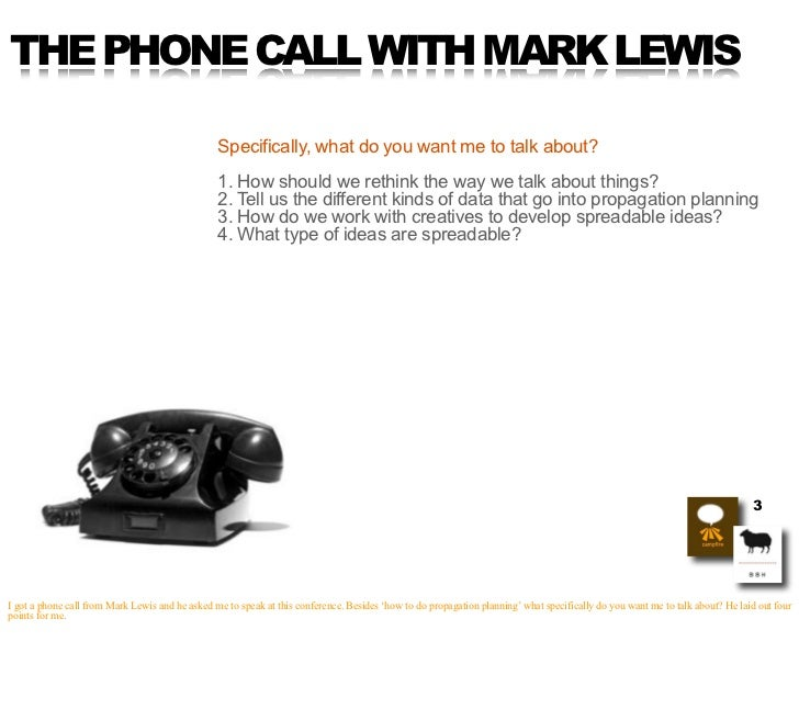 THE PHONE CALL WITH MARK LEWIS                                                   Specifically, what do you want me to talk...