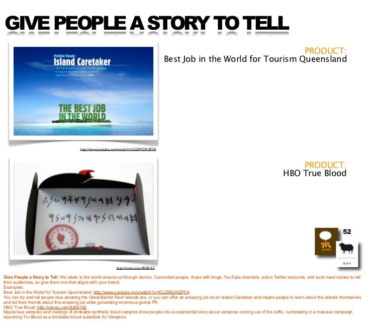 GIVE PEOPLE A STORY TO TELL                                                                                               ...