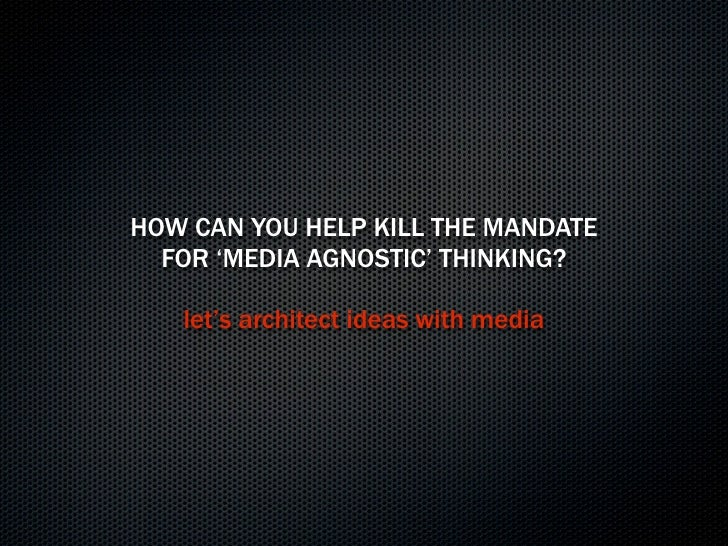 THE MEDIA LANDSCAPE NOW ALLOWS US      TO ACT MORE DYNAMICALLY                       BRAND BEHAVIOR                    MAR...