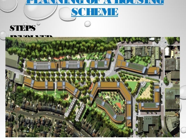 Planning of a housing scheme