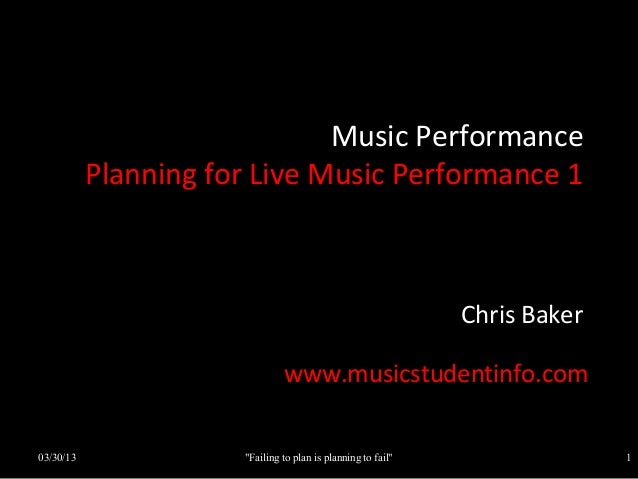 Music Performance           Planning for Live Music Performance 1                                                         ...