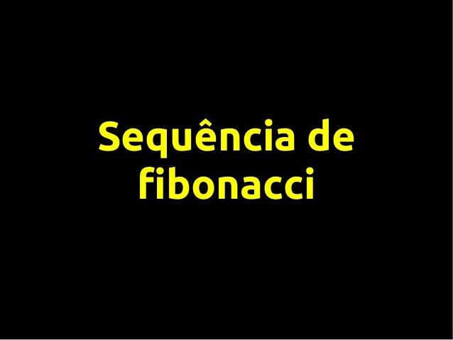 Sequência de fibonacci simplificada