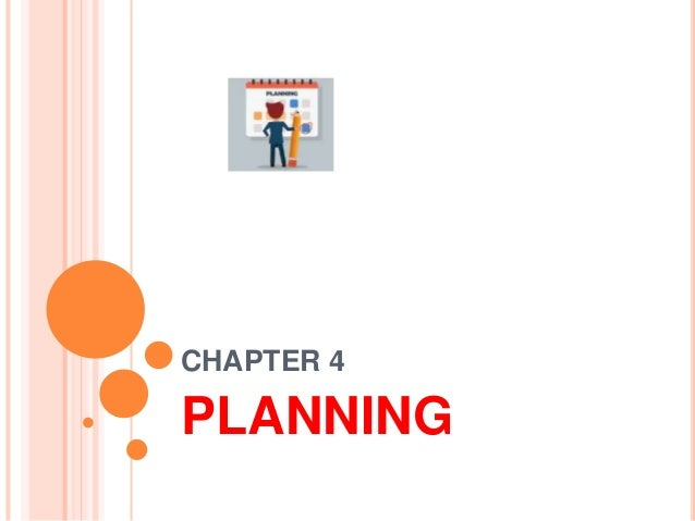 CHAPTER 4 PLANNING