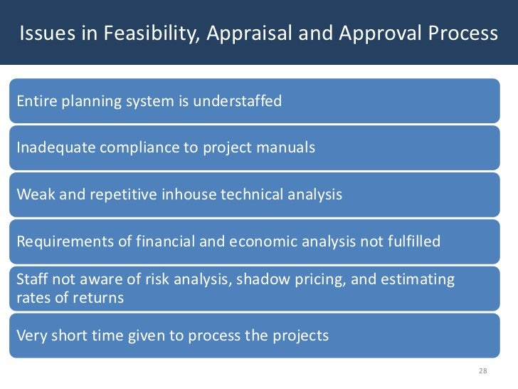 Issues in Feasibility, Appraisal and Approval ProcessEntire planning system is understaffedInadequate compliance to projec...