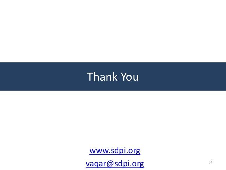 Thank You www.sdpi.orgvaqar@sdpi.org   54