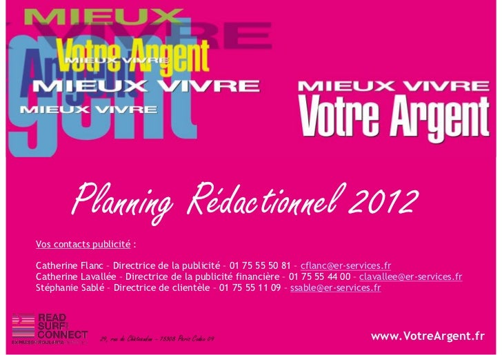 Planning Rédactionnel 2012Vos contacts publicité :Catherine Flanc – Directrice de la publicité – 01 75 55 50 81 – cflanc@e...