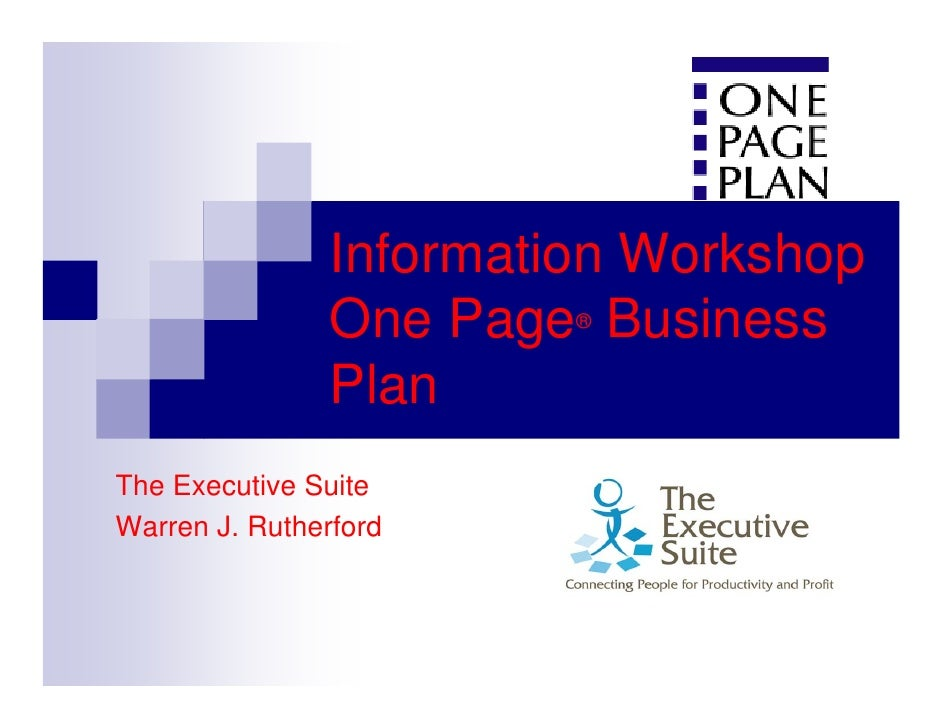 Information Workshop                 One Page Business                          ®                   Plan The Executive Sui...