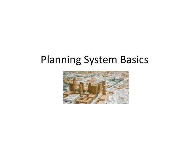Planning System Basics