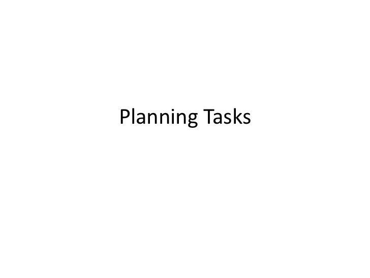 Planning Tasks<br />