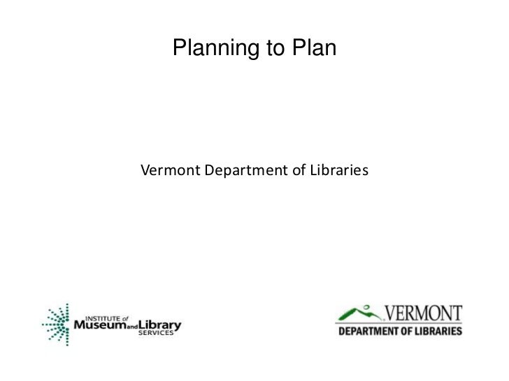 Planning to PlanVermont Department of Libraries
