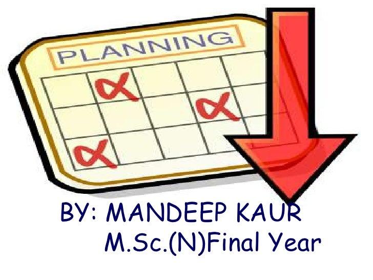 BY: MANDEEP KAUR    M.Sc.(N)Final Year