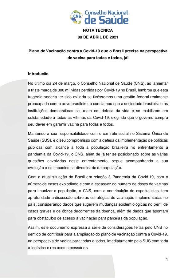 1 NOTA TÉCNICA 08 DE ABRIL DE 2021 Plano de Vacinação contra a Covid-19 que o Brasil precisa na perspectiva de vacina para...