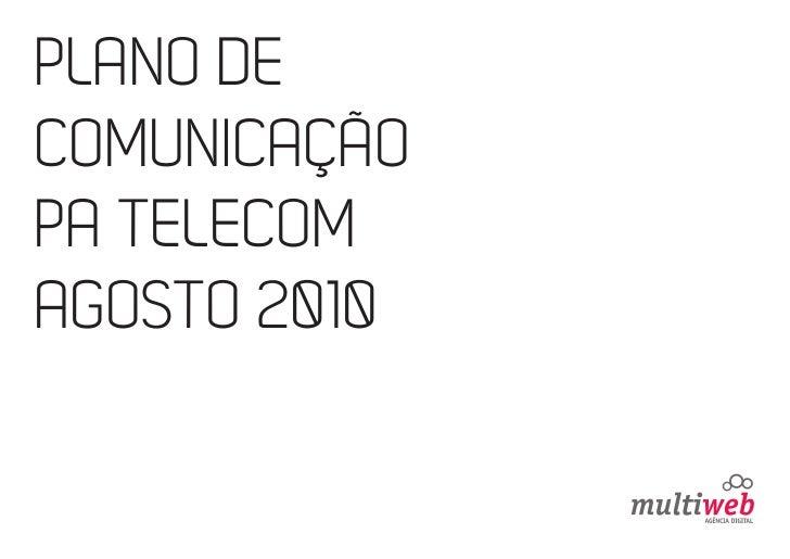 PLANO DECOMUNICAÇÃOPA TELECOMAGOSTO 2010
