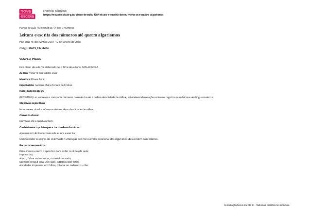 Planos de aula / Matemática / 3º ano / Números Leitura e escrita dos números até quatro algarismos Por: Yana Yê dos Santos...