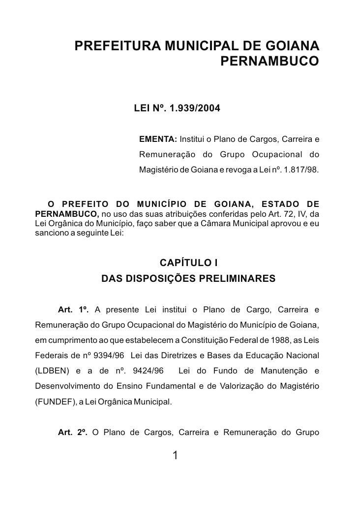 PREFEITURA MUNICIPAL DE GOIANA                             PERNAMBUCO                            LEI Nº. 1.939/2004       ...