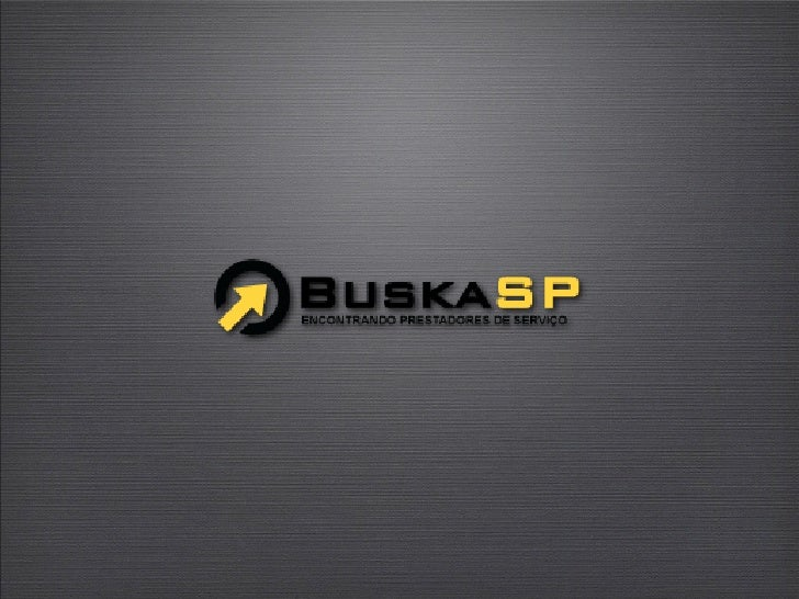 Dados sobre o BuskaSP   Número de usuários 420 mil acessos em 2009, um aumento de 132% em relação a 2008. Em 2010, nossa m...