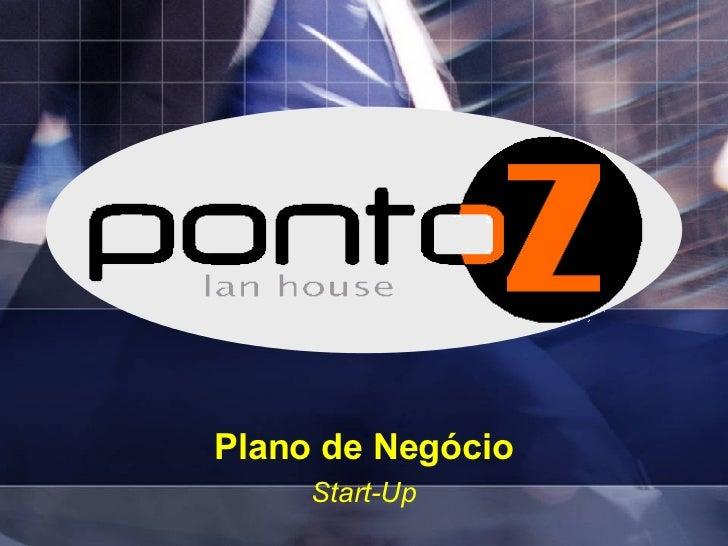 Plano de Negócio Start-Up