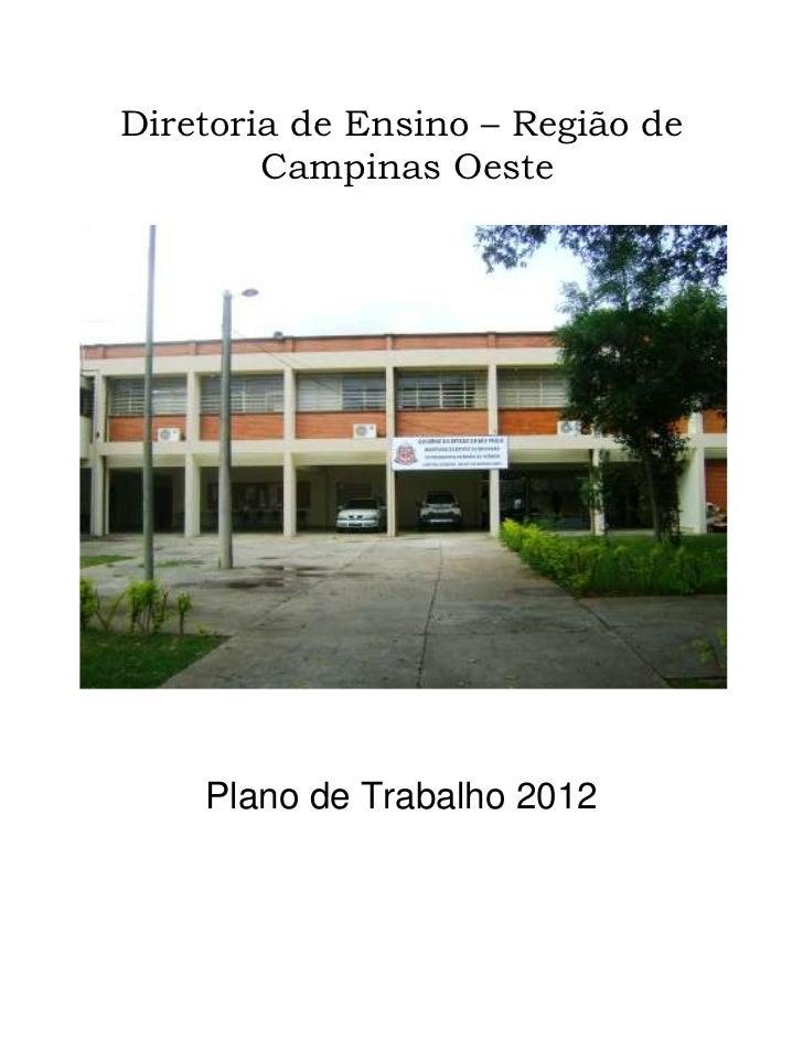 Diretoria de Ensino – Região de        Campinas Oeste    Plano de Trabalho 2012